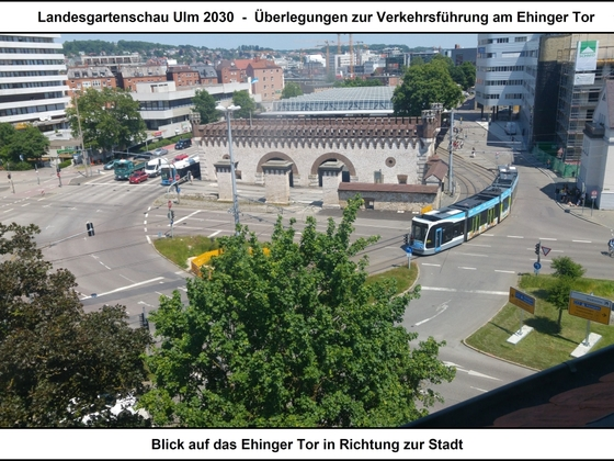 LGS Ulm 2030 - Überlegungen zur Verkehrsführung am Ehinger Tor 01 17x12cm